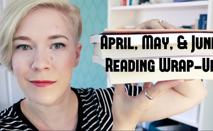 April – June Reading Wrap Up